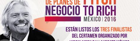 """Listos los tres finalistas mexicanos que """"venderán"""" sus ideas a Richard Branson en la final de Pitch to Rich México 2016"""