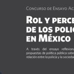Rodolfo Basurto y Paola García, ganadores del ensayo académico: El Rol de la Sociedad en el Fortalecimiento de la función policial en México